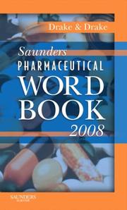 Cover of: Saunders Pharmaceutical Word Book 2008 | Randy Drake, Ellen Drake