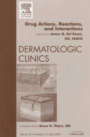 Cover of: Drug Actions, Reactions, and Interactions, An Issue of Dermatologic Clinics (The Clinics: Dermatology)