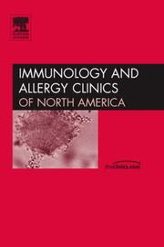 Cover of: Anaphylaxis, An Issue of Immunology and Allergy Clinics