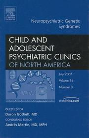 Cover of: Neuropsychiatric Genetic Syndromes, An Issue of Child and Adolescent Psychiatric Clinics