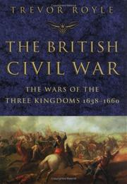 Cover of: The British Civil War: the wars of the three kingdoms, 1638-1660