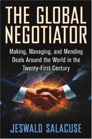 Cover of: The Global Negotiator | Jeswald W. Salacuse