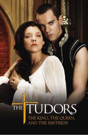 The Tudors by Michael Hirst, Anne Gracie