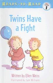 Cover of: Twins Have a Fight (Ready-To-Read: Pre-Level 1) | Ellen Weiss