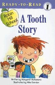 Cover of: A Tooth Story (Robin Hill School Ready-To-Read) | Margaret McNamara