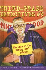 Cover of: The Case of the Sweaty Bank Robber (Third Grade Detectives)
