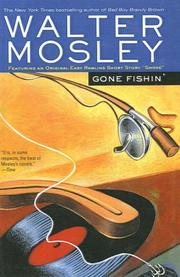Cover of: Gone Fishin' (Easy Rawlins Mysteries)