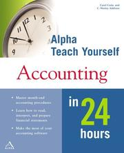 Cover of: Alpha Teach Yourself Accounting in 24 Hours | Carol Costa, C. Wesley Addison