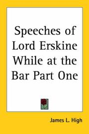 Cover of: Speeches of Lord Erskine While at the Bar Part One | James L. High