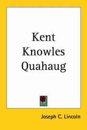 Cover of: Kent Knowles Quahaug | Joseph Crosby Lincoln