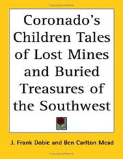 Cover of: Coronado's Children Tales of Lost Mines And Buried Treasures of the Southwest