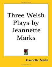 Cover of: Three Welsh Plays by Jeannette Marks