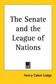 Cover of: The Senate And the League of Nations