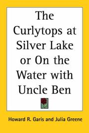 Cover of: The Curlytops at Silver Lake or On the Water with Uncle Ben