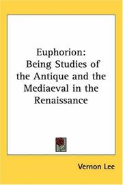 Cover of: Euphorion: being studies of the antique and the mediæval in the renaissance