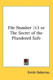 Cover of: File Number 113 or The Secret of the Plundered Safe