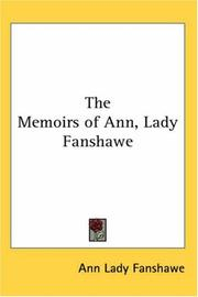 Cover of: The Memoirs of Ann, Lady Fanshawe