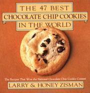 Cover of: The 47 best chocolate chip cookies in the world