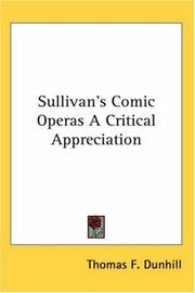 Cover of: Sullivan's Comic Operas A Critical Appreciation