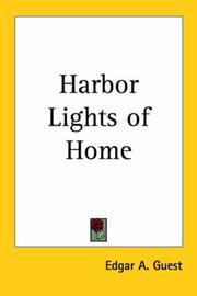 Cover of: Harbor Lights of Home | Edgar A. Guest