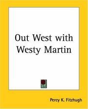 Cover of: Out West with Westy Martin | Percy K. Fitzhugh