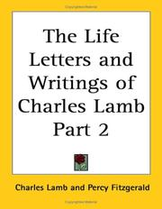 Cover of: The Life Letters And Writings Of Charles Lamb