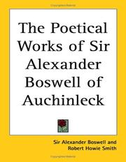 Cover of: The Poetical Works Of Sir Alexander Boswell Of Auchinleck