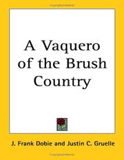 Cover of: A Vaquero Of The Brush Country | J. Frank Dobie