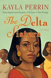 Cover of: The Delta sisters | Kayla Perrin