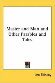 Cover of: Master and Man and other parables and tales