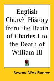 Cover of: English church history from the death of Charles I to the death of William III