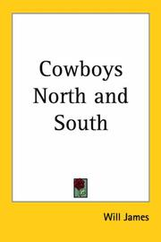 Cover of: Cowboys North And South | Will James