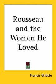 Cover of: Rousseau And The Women He Loved
