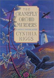 The cranefly orchid murders by Cynthia Riggs