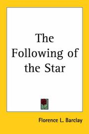 Cover of: The Following of the Star | Barclay, Florence L.