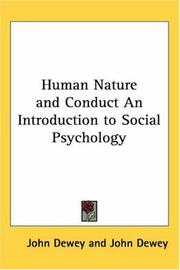 Cover of: Human Nature and Conduct An Introduction to Social Psychology