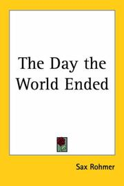 Cover of: The Day the World Ended | Sax Rohmer