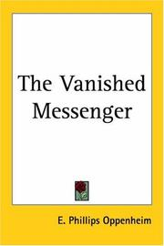 Cover of: The Vanished Messenger | E. Phillips Oppenheim