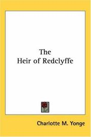 The heir of Redclyffe by Charlotte Mary Yonge