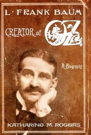 Cover of: L. Frank Baum, creator of Oz
