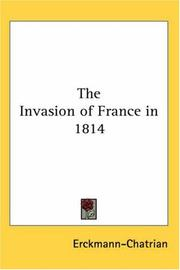 Cover of: The Invasion of France in 1814