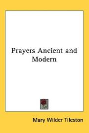 Cover of: Prayers Ancient and Modern | Mary W. Tileston