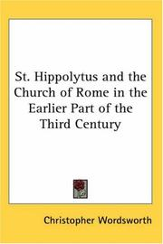 Cover of: St. Hippolytus and the Church of Rome in the Earlier Part of the Third Century