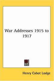 Cover of: War Addresses 1915 to 1917