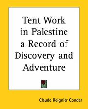 Cover of: Tent Work in Palestine a Record of Discovery And Adventure
