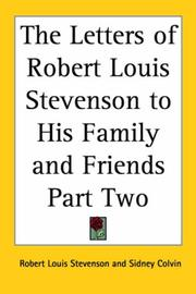Cover of: The Letters of Robert Louis Stevenson to His Family And Friends | Robert Louis Stevenson