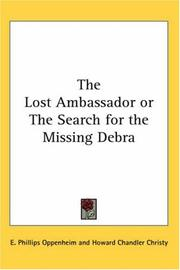 Cover of: The Lost Ambassador or The Search for the Missing Debra