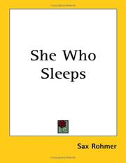 Cover of: She who sleeps: a romance of New York and the Nile
