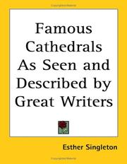 Cover of: Famous Cathedrals As Seen and Described by Great Writers | Esther Singleton