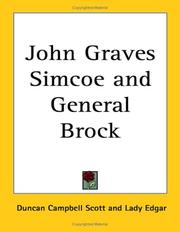 Cover of: John Graves Simcoe and General Brock | Duncan Campbell Scott